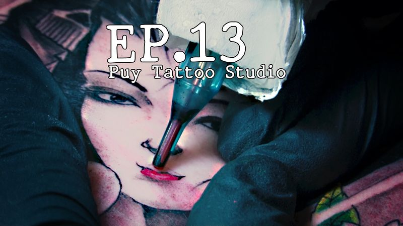 THINK | EP.13 Puy Tattoo Studio