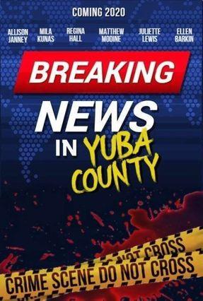 ตัวอย่างหนัง Breaking News in Yuba County