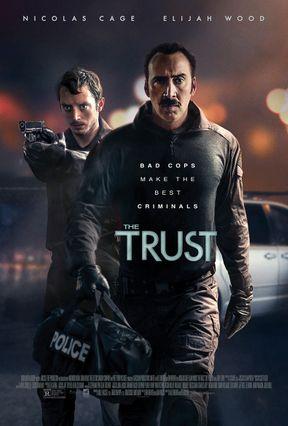 ดูหนัง : THE TRUST คู่ปล้นตำรวจแสบ