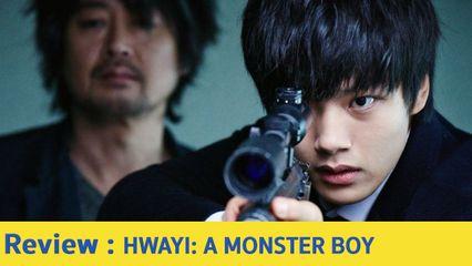 รีวิวหนัง Hwayi: A Monster Boy - เด็กหนุ่มที่โตมากับพ่อ 5 คน ที่เป็นอาชญากรที่เก่งที่สุด